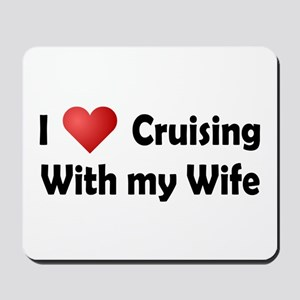 Cruising with my Wife Mousepad